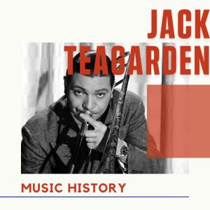 Album Jack Teagarden - Music History from Jack Teagarden