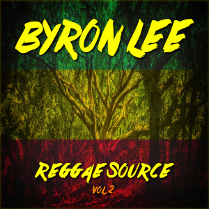 Album Reggae Source Vol. 2 from Byron Lee