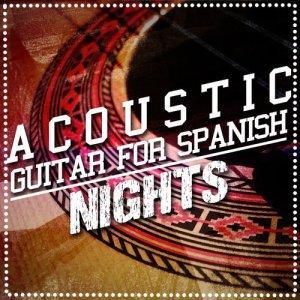Album Acoustic Guitar for Spanish Nights from Guitarra Española, Spanish Guitar
