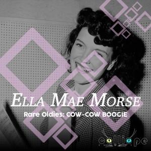 Album Rare Oldies: Cow-Cow Boogie from Ella Mae Morse