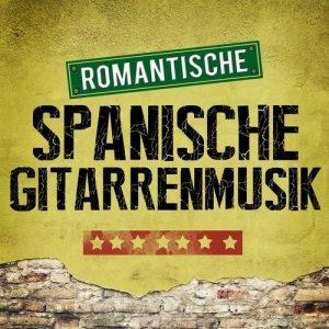 Romantische Spanische Gitarrenmusik
