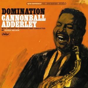 Domination 2050 Cannonball Adderley