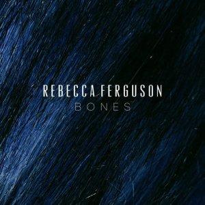 Album Bones from Rebecca Ferguson