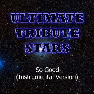 Ultimate Tribute Stars的專輯B.o.B. - So Good (Instrumental Version)
