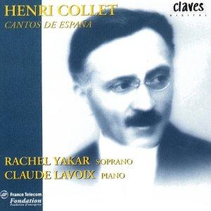 Album Henri Collet: Cantos De España from Rachel Yakar