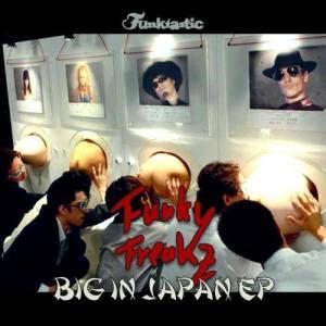 Album Big In Japan EP from Punk Freakz
