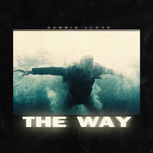 Album The Way from Dennis Lloyd