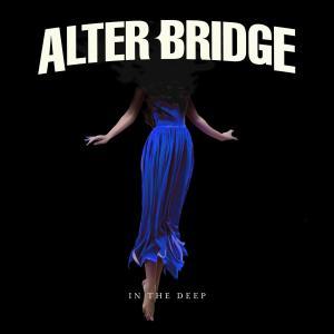 In the Deep dari Alter Bridge