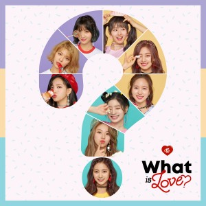 TWICE的專輯What Is Love