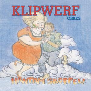 Album Hantam Skoffel! from Klipwerf Orkes