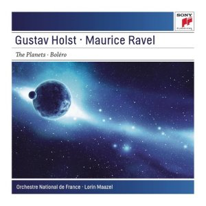 Album Holst: The Planets, Op. 32 - Ravel: Boléro, M. 81 from Lorin Maazel & Orchestre National France