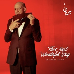 Album The Most Wonderful Day from Gheorghe Zamfir