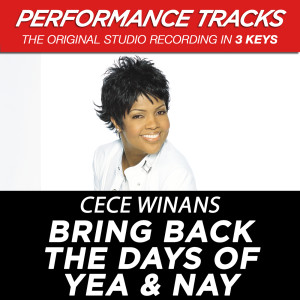Bring Back The Days Of Yea & Nay 2001 CeCe Winans