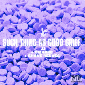 Album Such Thing as Good Grief (Explicit) from JJ