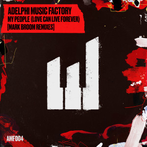 Album My People (Love Can Live Forever) [Mark Broom Remixes] from Adelphi Music Factory