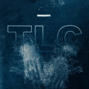 Dwn2earth的專輯T.L.C (Explicit)