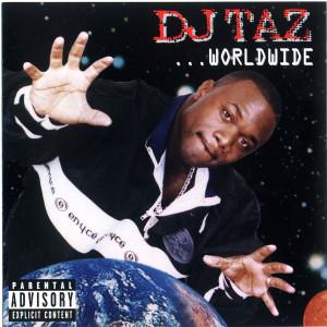 Worldwide 1997 DJ Taz