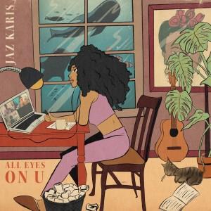 Album All Eyes On U from Jaz Karis