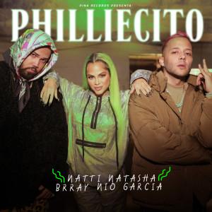 Natti Natasha的專輯Philliecito