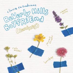 Album BeVerly Hills BoYfRiEnd from Claire Rosinkranz