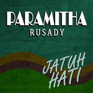 Jatuh Hati dari Paramitha Rusady
