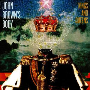 Album Kings & Queens from John Brown's Body