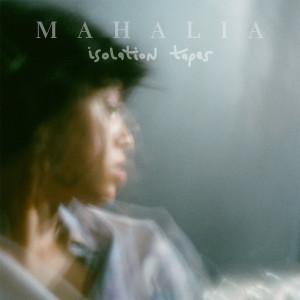 Album Isolation Tapes from Mahalia