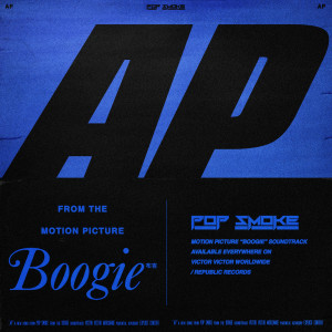Pop Smoke的專輯AP (Music from the film Boogie)