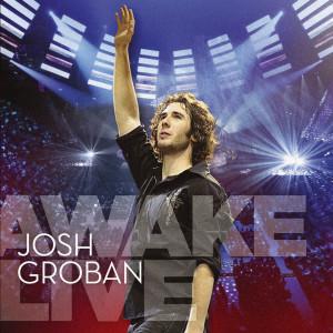 Josh Groban的專輯Awake Live