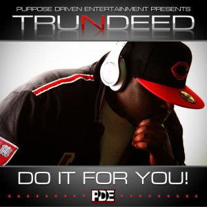 Album Do It for You from Tru N Deed