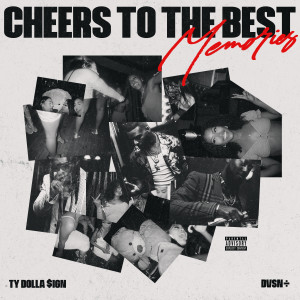 Album Cheers to the Best Memories (Explicit) from Ty Dolla $ign