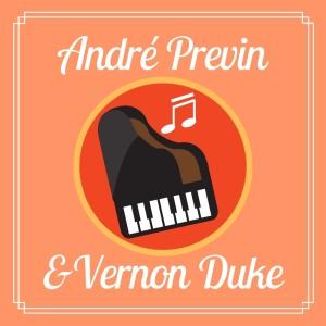Album Andrè Previn & Vernon Duke from Vernon Duke