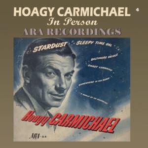 Hoagy Carmichael的專輯In Person ARA Recordings (Remastered)