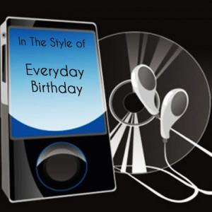 收聽Precision Tunes的Everyday Birthday (Tribute to Swizz Beatz)歌詞歌曲