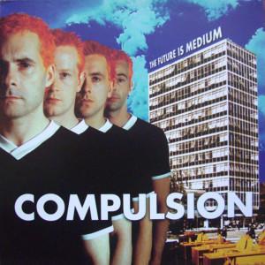 Album The Future Is The Medium from Compulsion