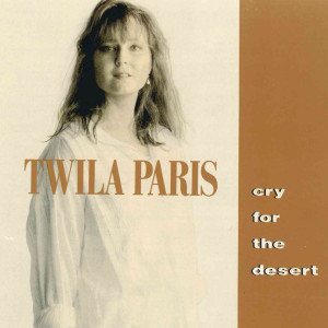 Cry For The Desert 1990 Twila Paris