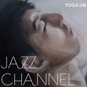林宥嘉的專輯Jazz Channel 林宥嘉邂逅爵士慈善音樂會Live精華