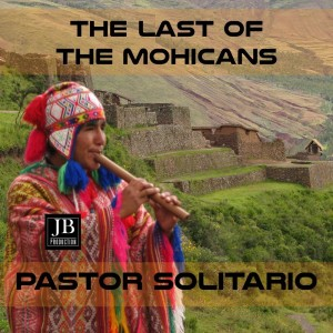 Album The Last of the Mohicans from Pastor Solitario