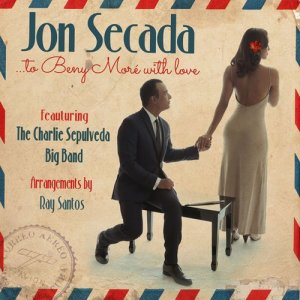 Album To Beny Moré With Love (feat. The Charlie Sepulveda Big Band) from Jon Secada
