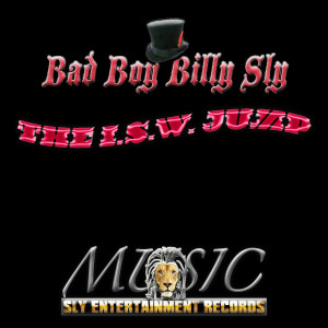 Album The I.S.W. Jump from BAD BOY BILLY SLY
