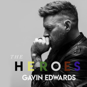 Listen to The Heroes song with lyrics from Gavin Edwards