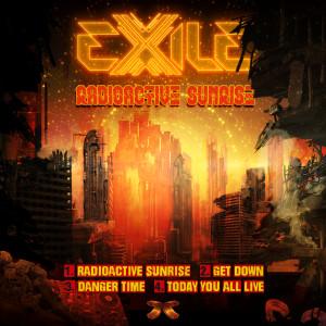 EXILE的專輯Radioactive Sunrise
