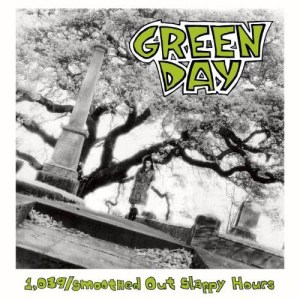 Green Day的專輯1,039 / Smoothed out Slappy Hours