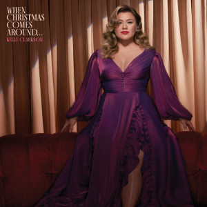 Album When Christmas Comes Around... from Kelly Clarkson