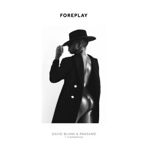 Album Foreplay from David Blank