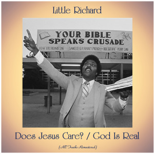 Album Does Jesus Care? / God Is Real from Little Richard