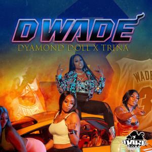Album Dwade from Trina