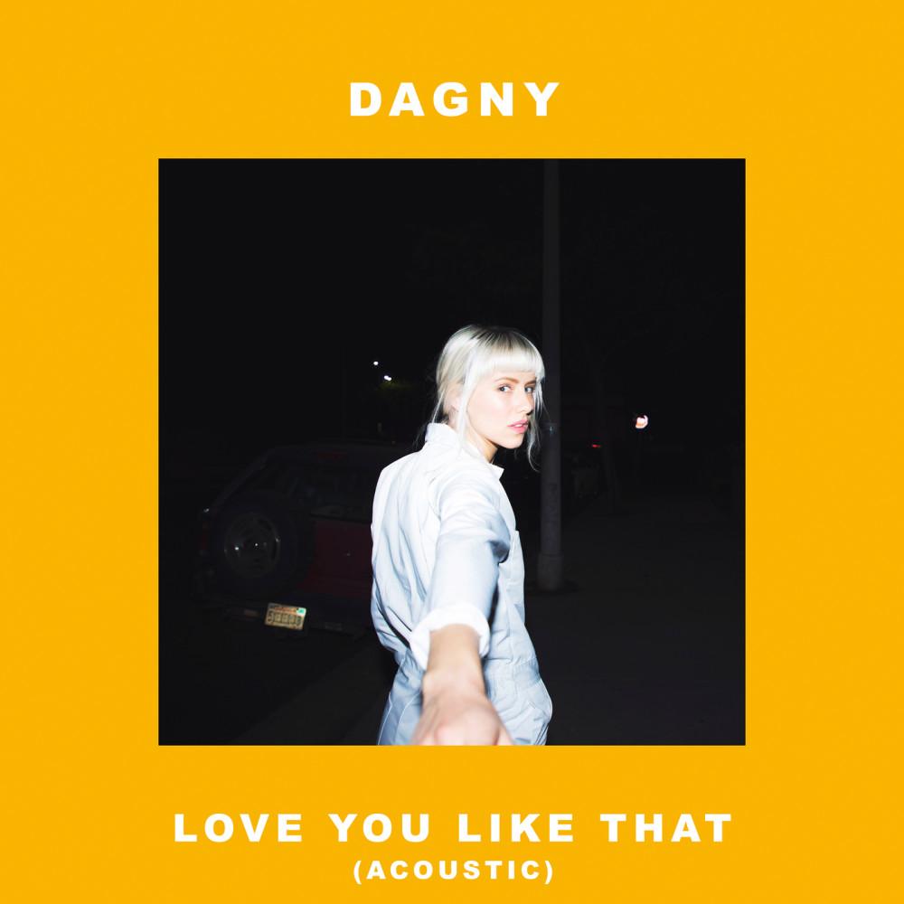 Love You Like That 2017 Dagny