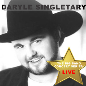 Album Big Bang Concert Series: Daryle Singletary (Live) from Daryle Singletary