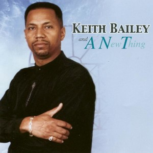 Album Keith Bailey and A.N.T. from A.N.T.